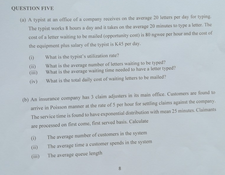 Solved: QUESTION FIVE (a) A Typist At An Office Of A Compa