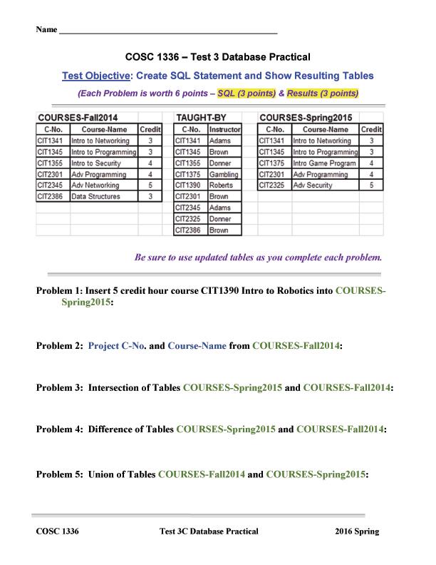 Name COSC 1336-Test 3 Database Practical Test Obie