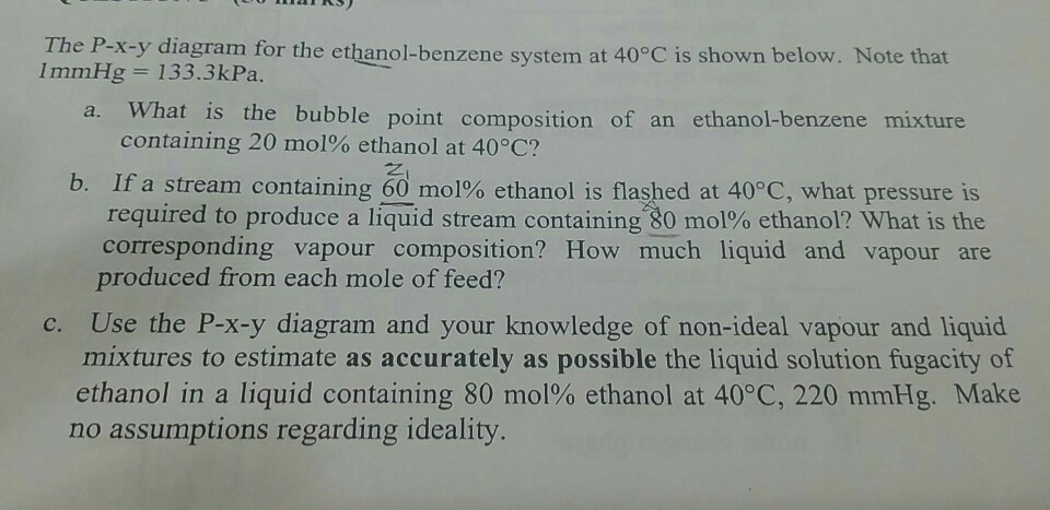 The P X Y Diagram For The Ethanol Benzene System A Cheggcom