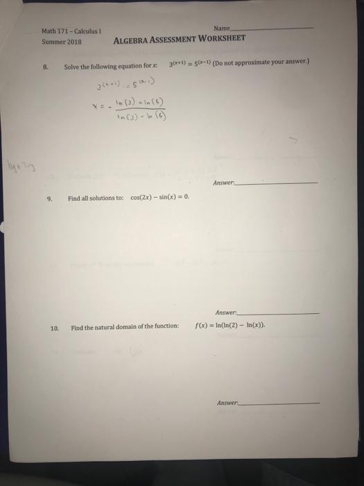 Name Math 171-Calculus I Summer 2018 ALGEBRA ASSES... | Chegg.com
