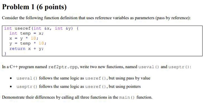 Problem 1 (6 Points) Consider The Following Function Definition That Uses  Reference Variables As