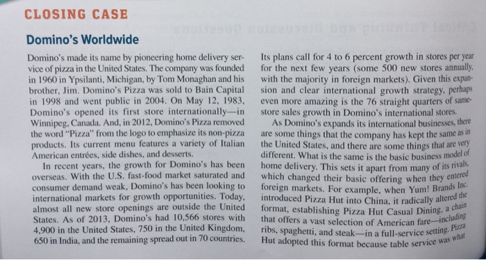 Solved: CLOSING CASE Domino's Worldwide Domino's Made Its