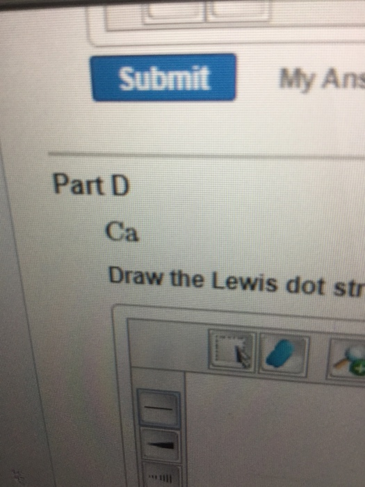 Solved Part A Draw The Lewis Dot Structure For I To Chan