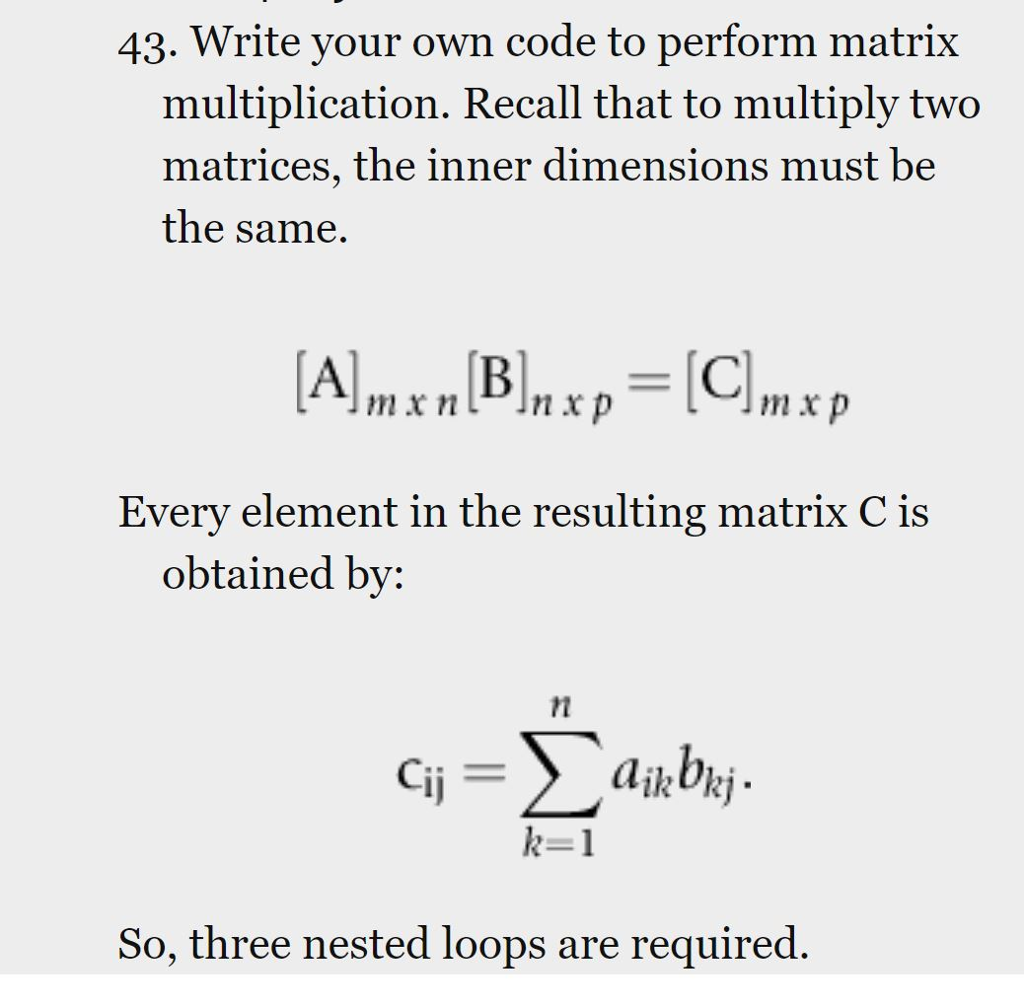 Solved: 43  Write Your Own Code To Perform Matrix Multipli