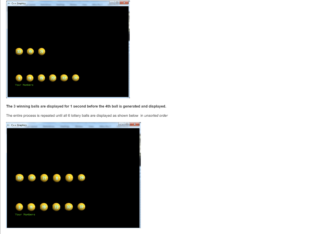 C Graphics 32 15 21 000四四@ 19 23 3237 Your Numbers The 3 winning balls are displayed for 1 second before the 4th ball is gene