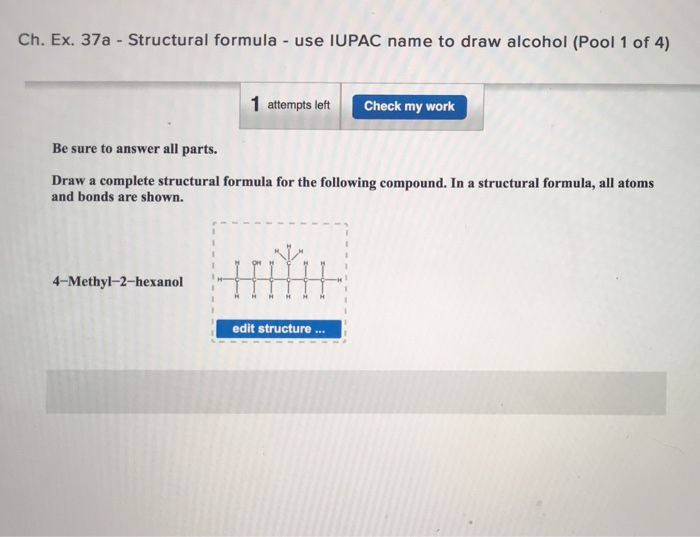 Solved: Ch  Ex  37a - Structural Formula - Use IUPAC Name