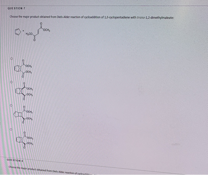 QUESTION 7 Choose the major product obtained from Diels-Alder reaction of cycloaddition of 1,3-cyclopentadiene with trans-1,2
