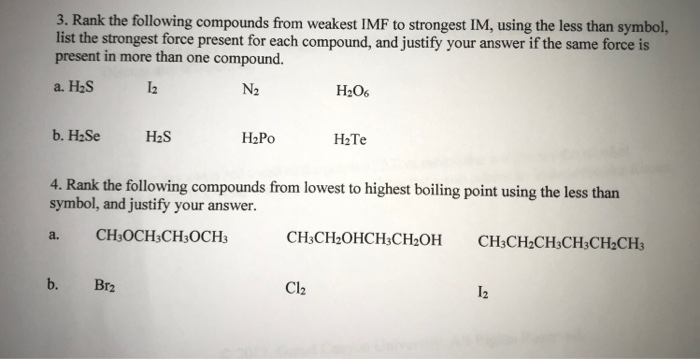 Solved 3 Rank The Following Compounds From Weakest Imf T