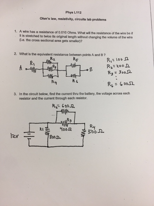 Phys L112 ohms law, resistivity, circuits lab problems 1. A wire has a