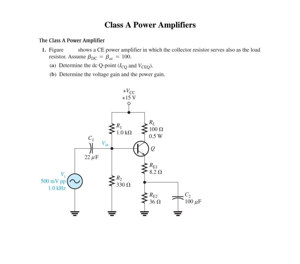 Solved: Class A P Ower Amplifier S The Class A Power Ampli