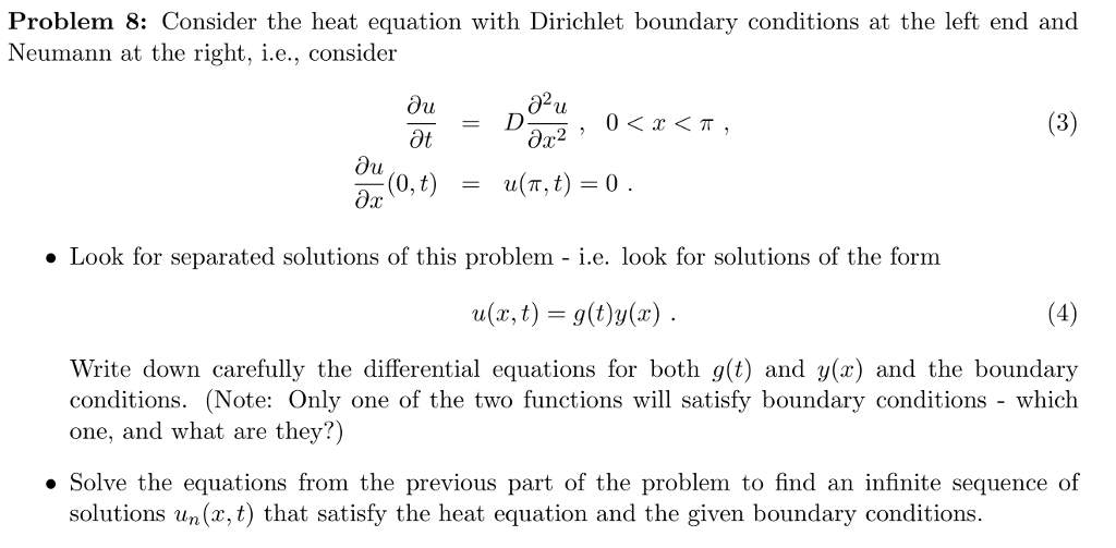 Solved: Problem 8: Consider The Heat Equation With Dirichl