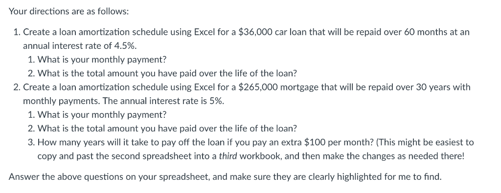 Solved Your Directions Are As Follows 1 Create A Loan A
