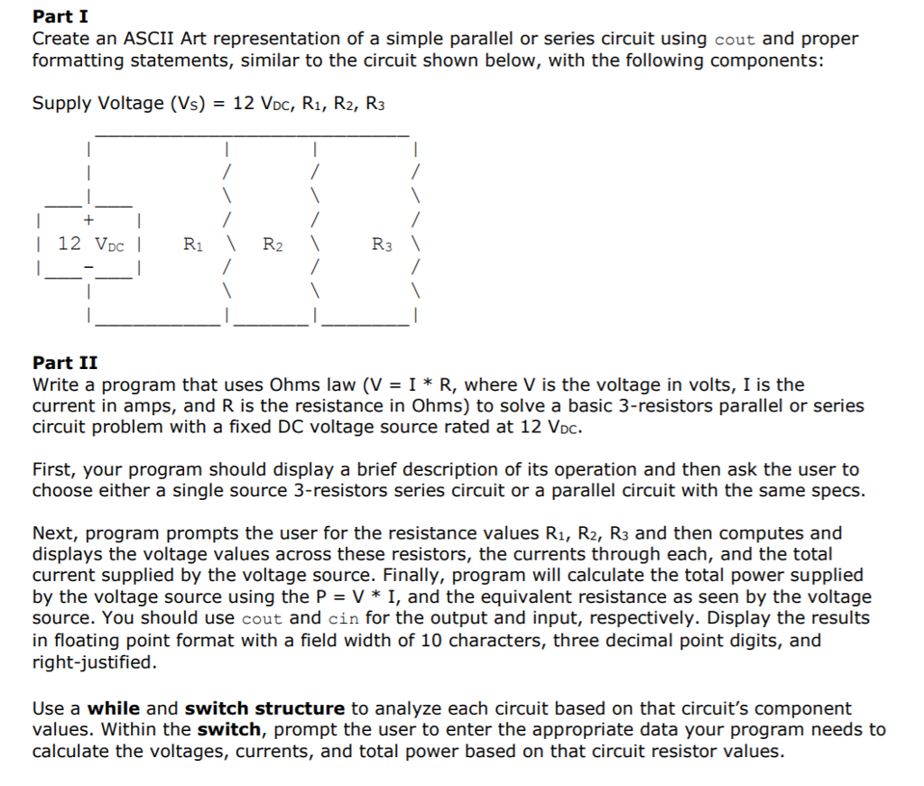 Solved Part I Create An Ascii Art Representation Of A Sim Resistors In Parallel Circuit Simple Or Series Using Cout