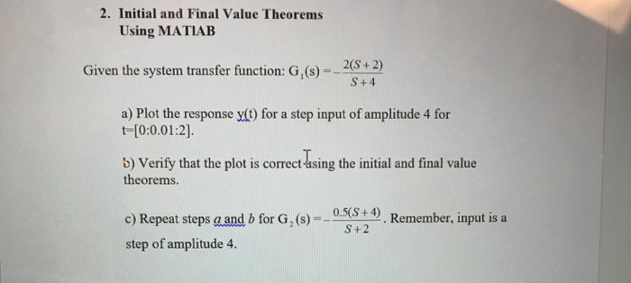 Solved: Initial And Final Value Theorems Using MATLAB Give
