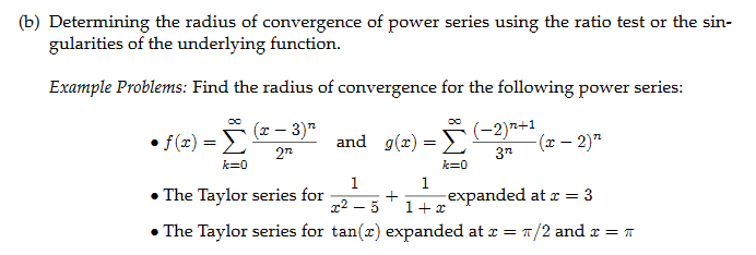 Solved: (b) Determining The Radius Of Convergence Of Power