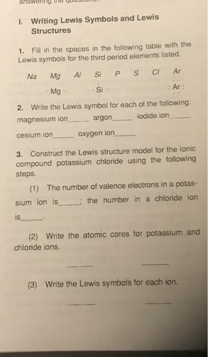 Solved Writing Lewis Symbols And Lewis Structures I 1 F