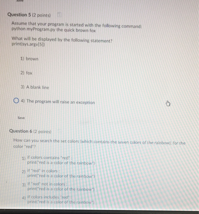 Question 5 2 Points Assume That Your Program Is Started With The Following Command