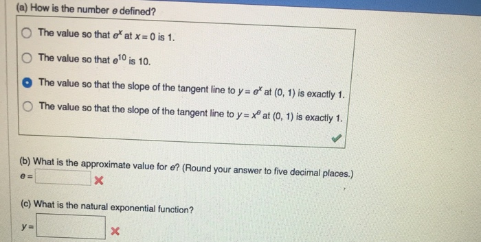 A How Is The Number E Defined Value So That Ex At