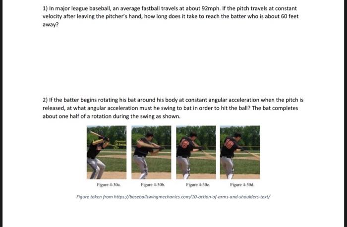 Solved 1 In Major League Baseball An Average Fastball T