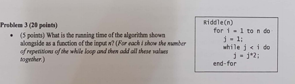 Solved: Riddle(n) Problem 3 (20 Points) For I 1 To N Do (5