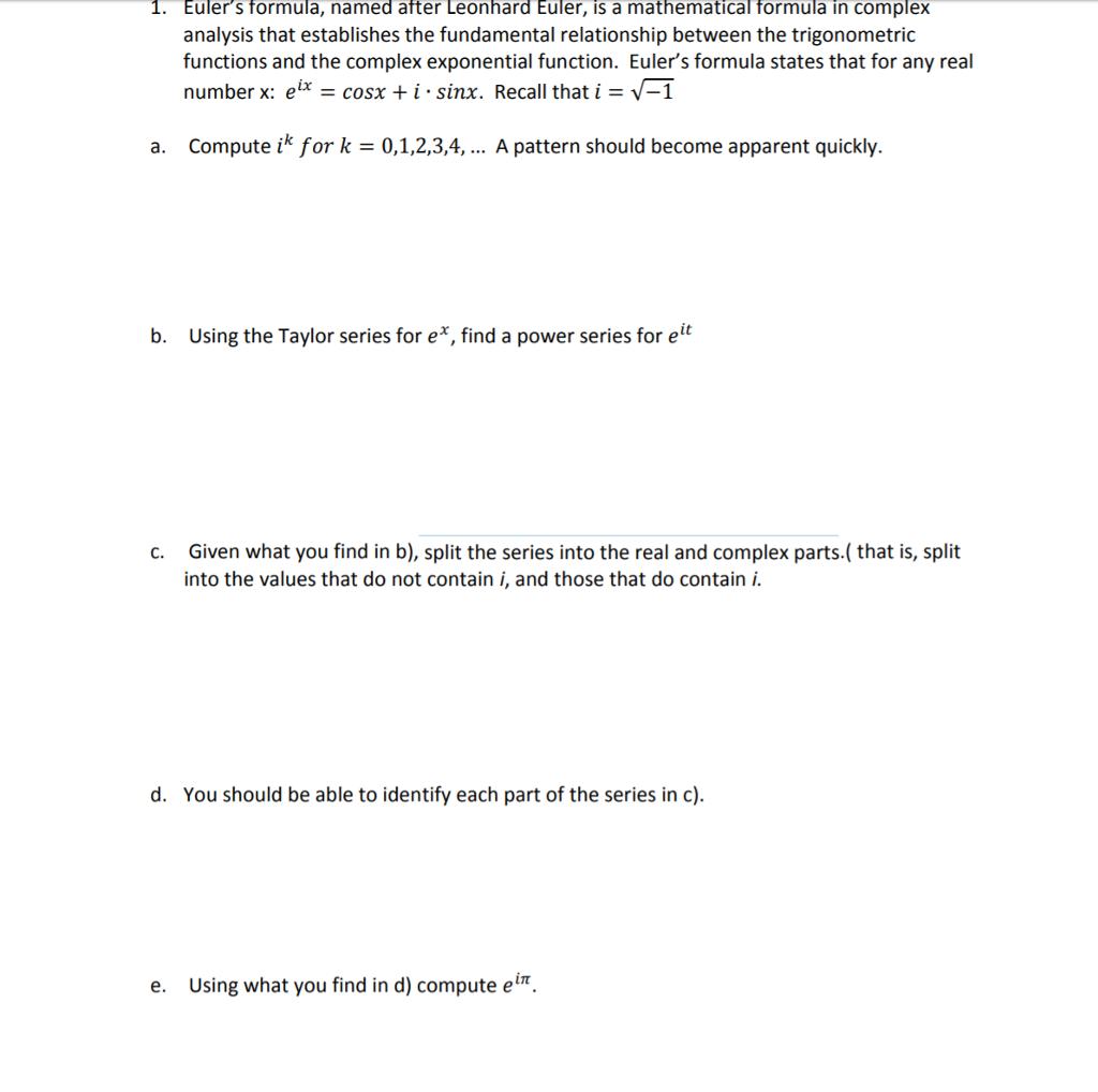 Solved: 1  Euler's Formula, Named After Leonhard Euler, Is