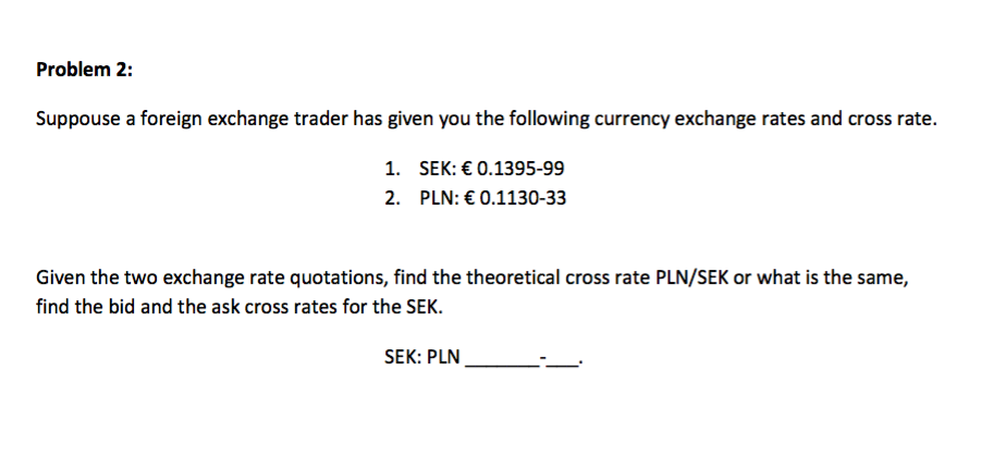 Suppouse A Foreign Exchange Trader Has