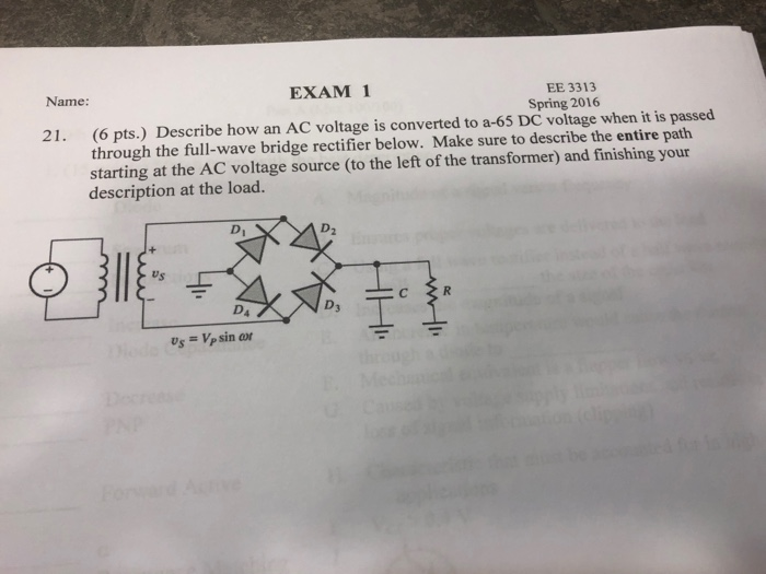 Solved: EE 3313 Spring 2016 EXAM 1 Name: (6 Pts.) Describe ...