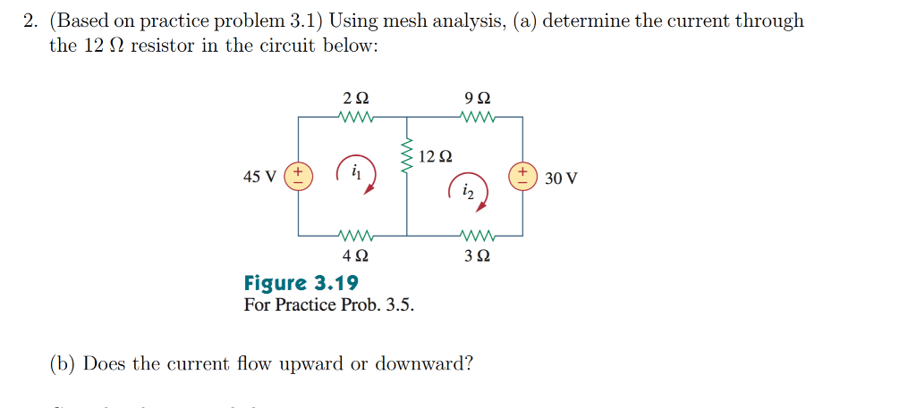 2 Based On Practice Problem 31 Using Mesh Analysis A