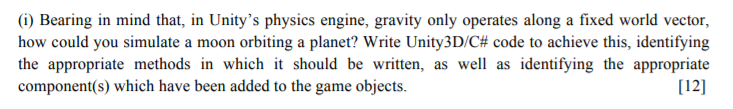 Solved: (i) Bearing In Mind That, In Unity's Physics Engin