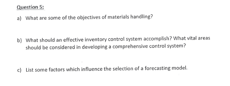 Solved: Question 5: A) What Are Some Of The Objectives Of