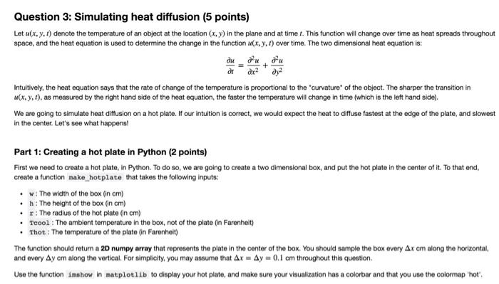 Solved  Question 3  Simulating Heat Diffusion (5 Points) L ... 94c19168de