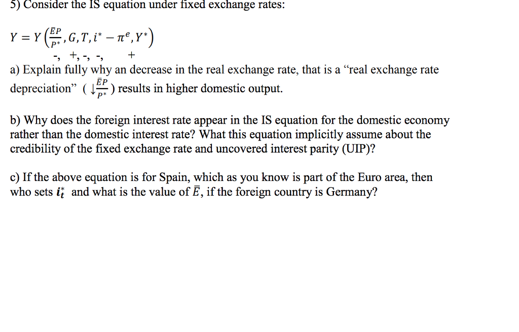 5) Consider The IS Equation Under Fixed Exchange R