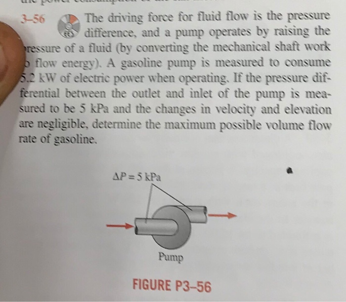 Force Flow Rate: Solved: 3-56 The Driving Force For Fluid Flow Is The Press
