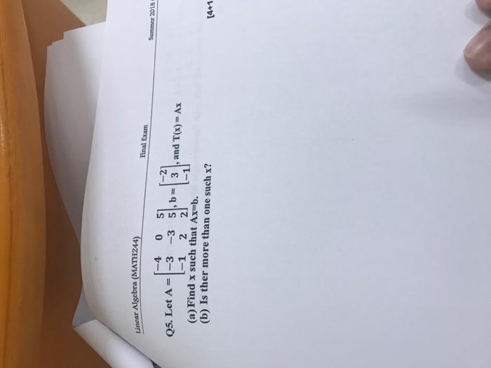 Solved: Linear Algebra (MATH244) Final Exam 2018 -4 0 5 -1