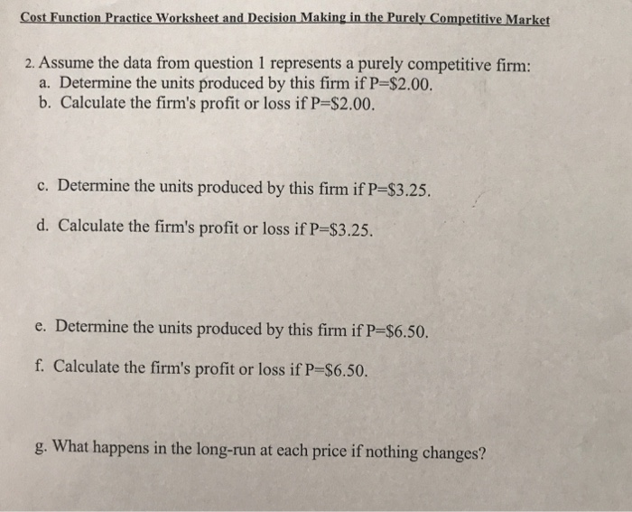 Solved: Cost Function Practice Worksheet And Decision Maki ...
