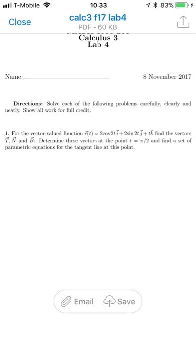 Solved: All T-Mobile令 10:33 Calc3 F17 Lab4 PDF 60 KB Calc