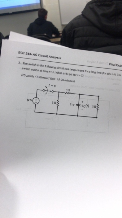 Solved: EGT 243- AC Circuit ysis Final Exan Switch In ... on