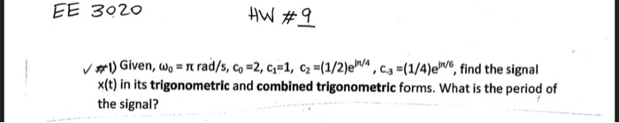 Solved: EE 3020 HW# 10 #1) Use HW#9, Find Frequency Spectr