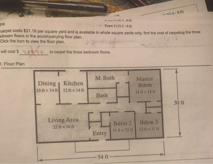 1102-8.6) 018 Exam 2 (10.2-8.6) carpet costs $31.16 per