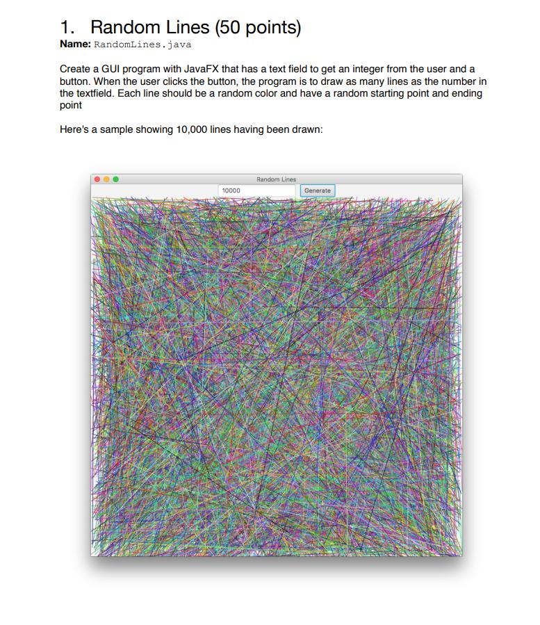 Random Lines (50 Points) 1  Name: RandomLines java