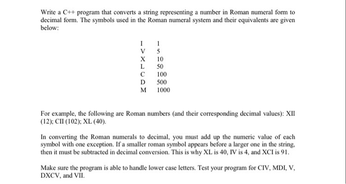 Solved write a c program that converts a string represe write a c program that converts a string representing a number in roman numeral form to expocarfo Choice Image
