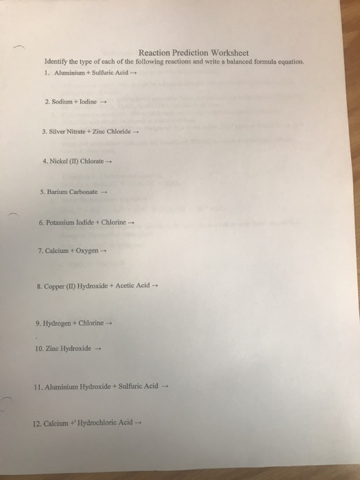 Solved: Reaction Prediction Worksheet Identify The Type Of ...