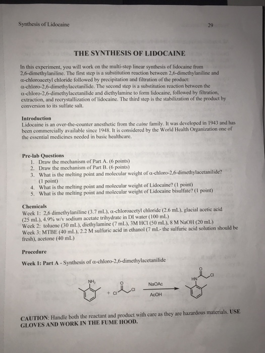 Question Synthesis Of Lidocaine 29 THE SYNTHESIS OF LIDOCAINE In This Experiment You Will Work On The Mul