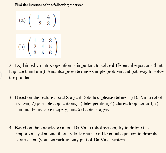 Solved: 1  Find The Inverses Of The Following Matrices: A