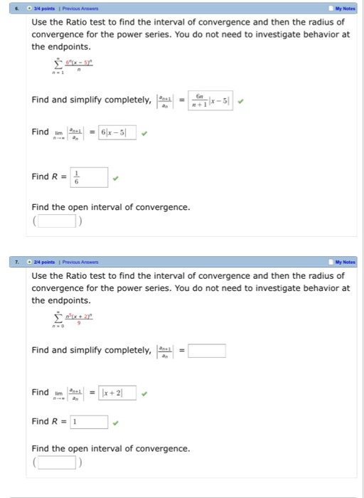 Solved: My Use The Ratio Test To Find The Interval Of Conv