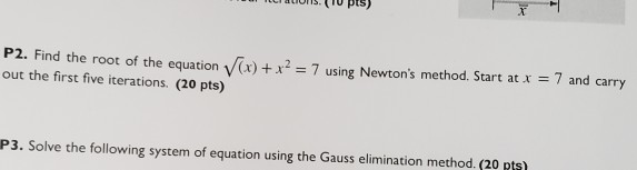 Solved: Ons  (TO Pts) P2 Find The Root Of The Equation V(x