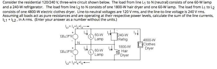 solved consider the residential 120 240 v three wire cir rh chegg com