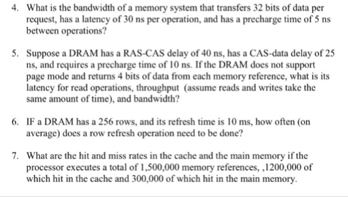 Solved: 4  What Is The Bandwidth Of A Memory System That T