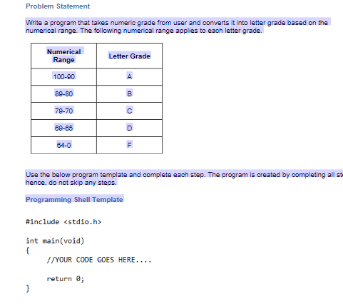 Solved: Write A Program That Takes Numeric Grade From User