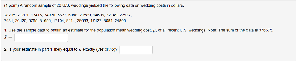 solved a random sample of 20 u s weddings yielded the fo